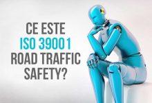 Ce este ISO 39001 (RTS) şi cu ce poate ajuta o companie de transport?